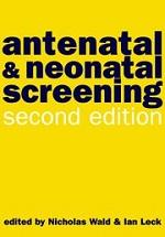 Antenatal & Neonatal Screening