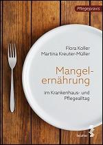 Mangelernährung im Pflegealltag