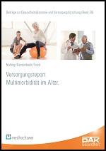 Versorgungsreport Multimorbidität im Alter