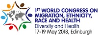 1st World Congress on Migration, Ethnicity, Race and Health 2018