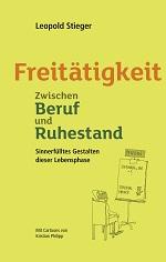 """Buch """"Freitätigkeit. Zwischen Beruf und Ruhestand."""""""
