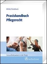 Praxishandbuch Pflegerecht