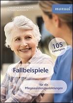 Fallbeispiele für Pflegeassistenzausbildungen