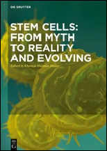 stem cells_from myth to reality and evolving