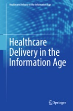 Healthcare Delivery in the Information Age
